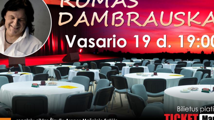 ROMAS DAMBRAUSKAS | ŠIAULIAI