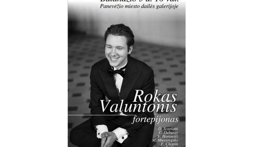 Roko Valuntonio fortepijoninės muzikos rečitalis