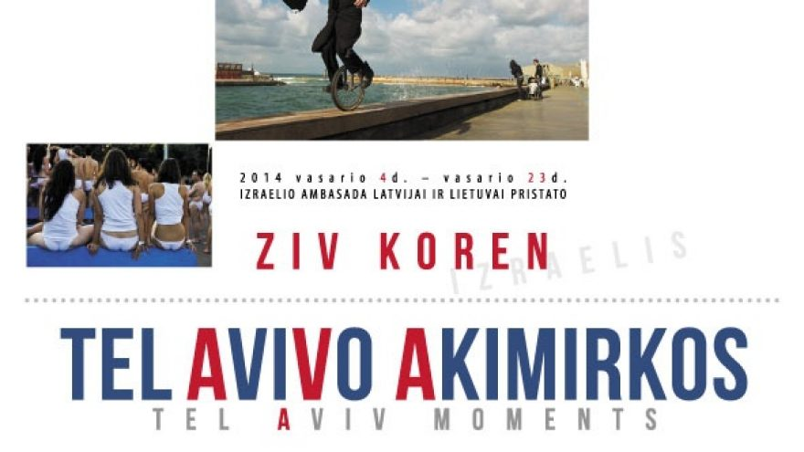 """Tel Avivo akimirkos"""