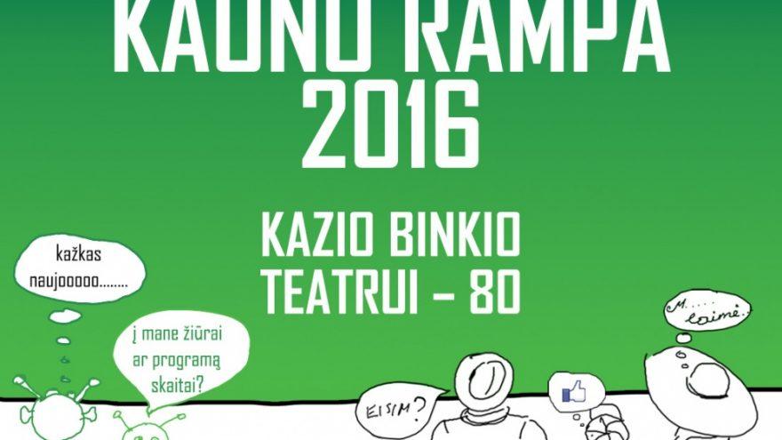 """""""Kauno rampa 2016"""""""