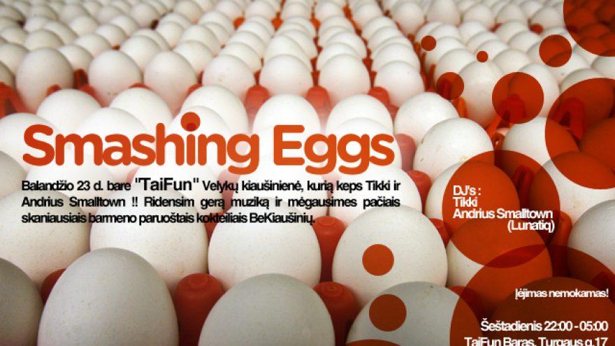 Velykų kiaušinienė / Smashing Eggs