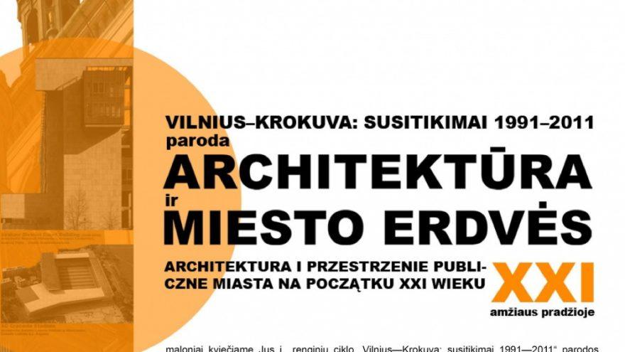 """""""Architektūra ir miesto erdvės XXI amžiuje"""""""