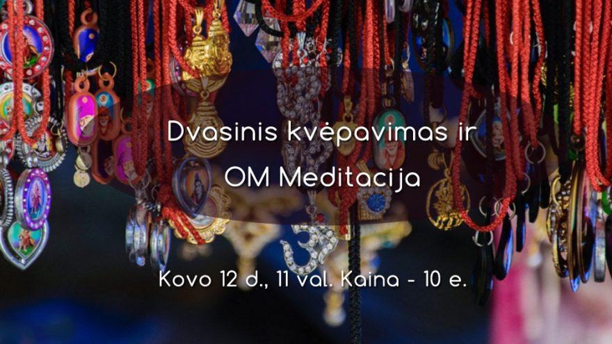 Dvasinis kvėpavimas ir OM Meditacija