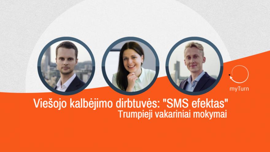 """Viešojo kalbėjimo dirbtuvės: """"SMS efektas"""""""