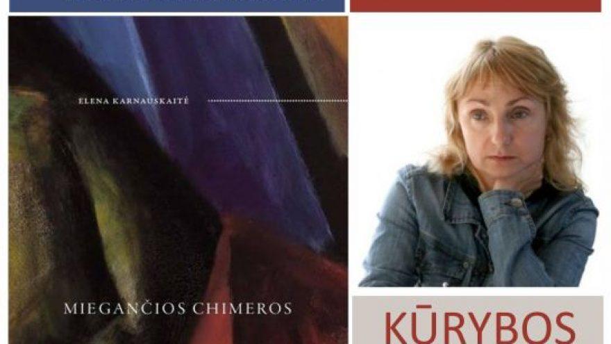 """Elenos Karnauskaitės kūrybos vakaras ir naujos poezijos knygos """"Miegančios chimeros"""" pristatymas"""