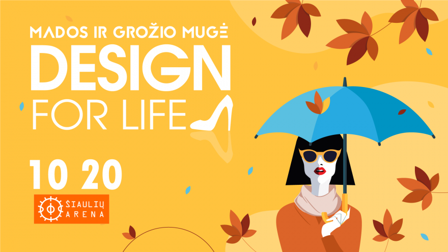 "Mados ir dizaino mugė ,,Design for life"" Šiauliuose"