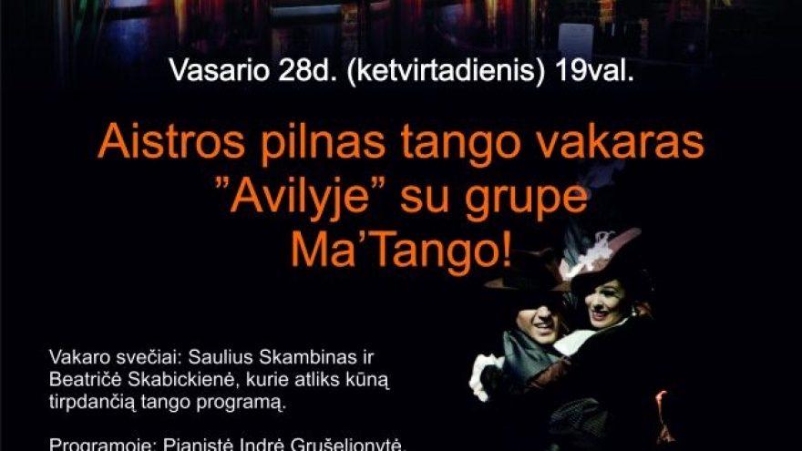 """Grupė Ma`tango """"Avilyje""""!"""