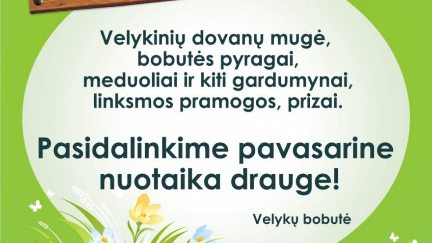 """Pavasarinė mugė """"SVEČIUOSE PAS VELYKŲ BOBUTĘ"""""""