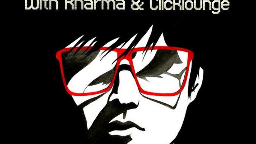 Saturday with Kharma & Clicklounge @ Brandy Lounge
