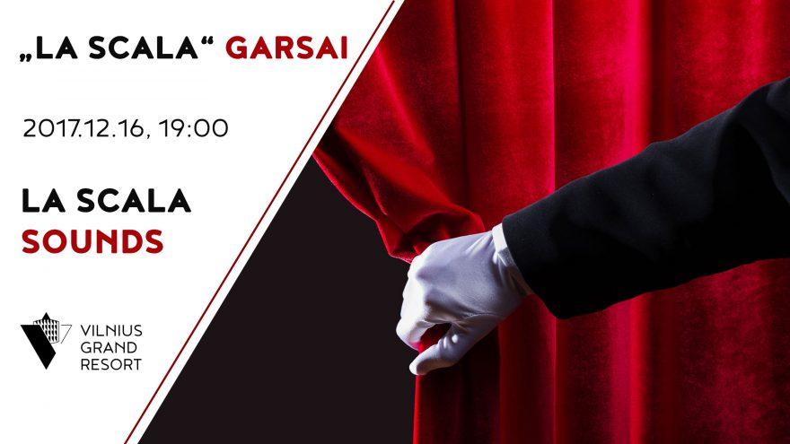 """""""La Scala"""" garsai"""