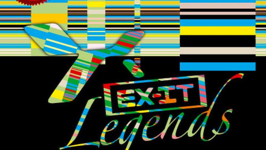EXIT LEGENDS