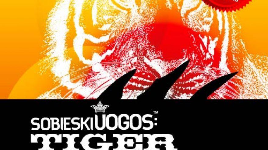 SOBIESKI UOGOS™: Tiger Stripes (EXIT)