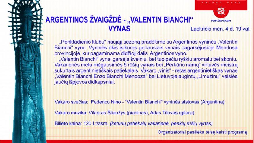 """Vakarienė su """"Valentin Bianchi"""" vyninės atstovu"""