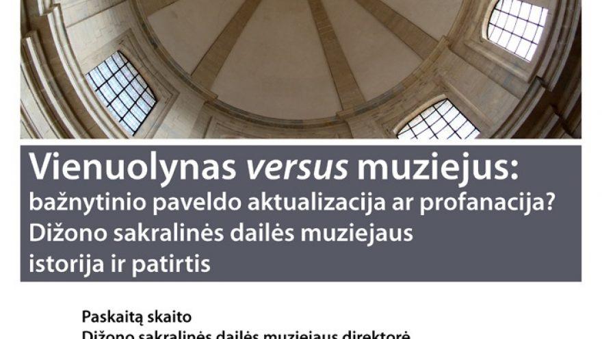 """Paskaita """"Vienuolynas versus muziejus…"""""""