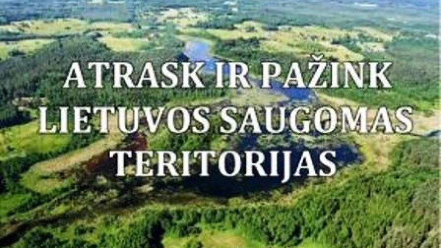 """""""Atrask ir pažink Lietuvos saugomas teritorijas"""" šventė"""