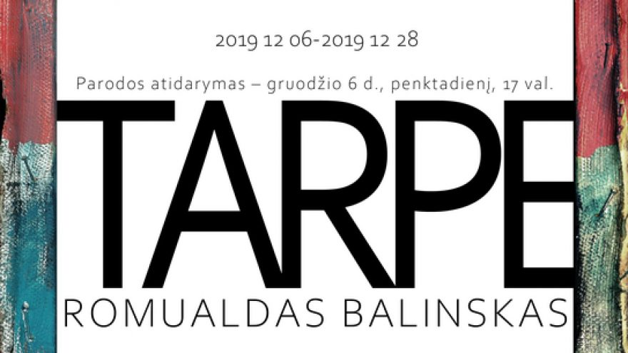 "ROMUALDAS BALINSKAS ""TARPE"""