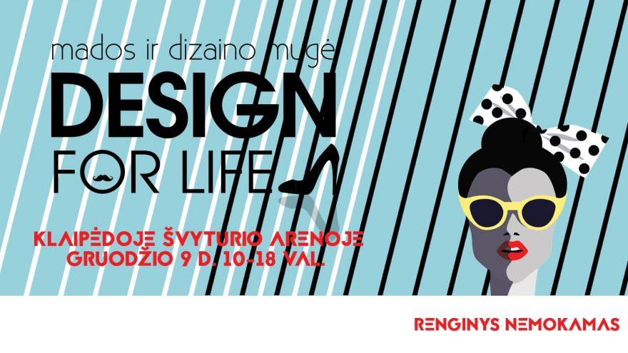 """Kalėdinė mados mugė """"Design for life"""" Klaipėdoje"""