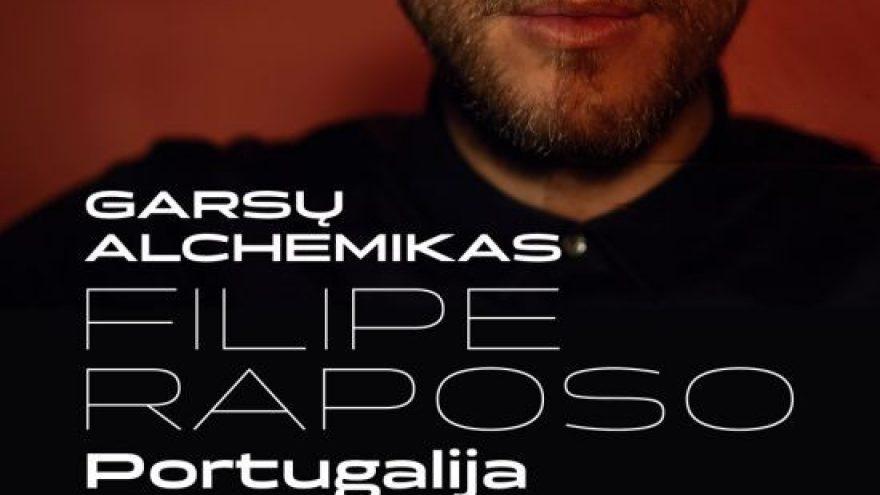 Garsų Alchemikas – Filipe Raposo