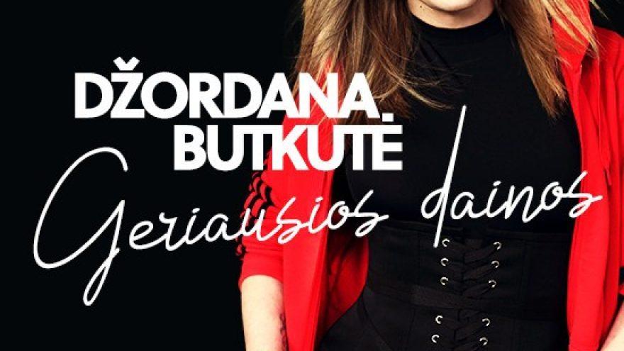 Džordana Butkutė – Geriausios dainos