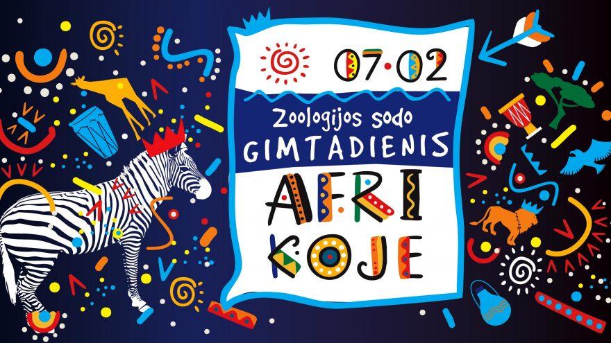 Zoologijos sodo gimtadienis Afrikoje!