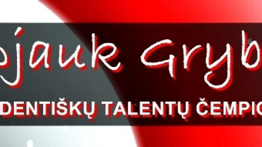 Nepjauk Grybo`11: studentiškų talentų čempionatas