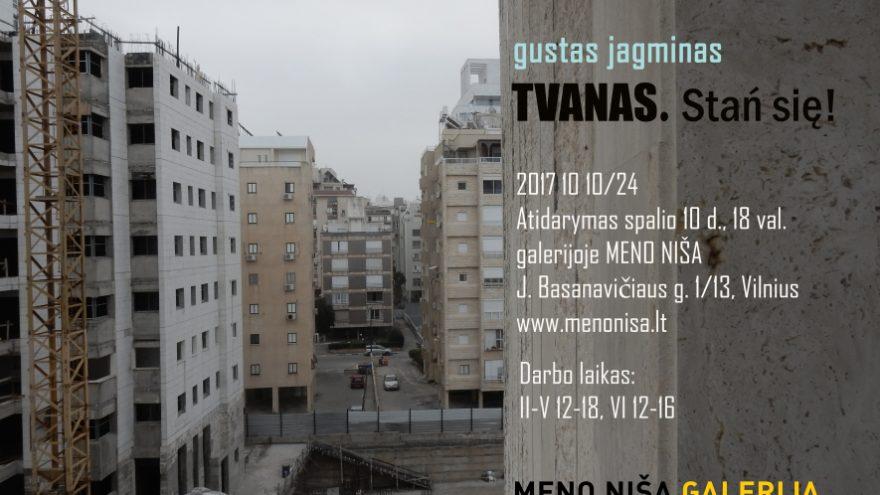 Gusto Jagmino tapybos paroda TVANAS. Stań się!