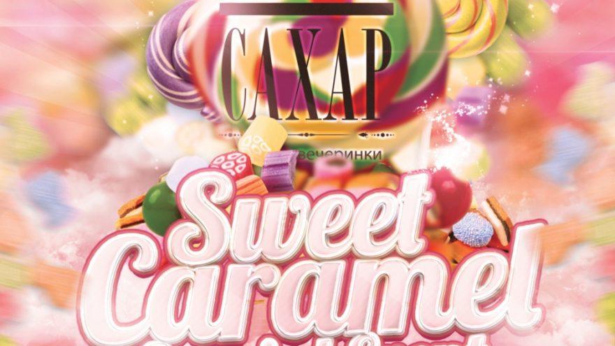 Caxap – Sweet Caramel Special Event!