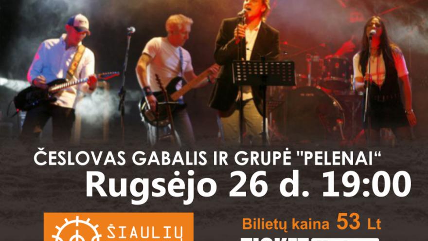 """ČESLOVAS GABALIS IR GRUPĖ """"PELENAI"""" Šiauliuose"""
