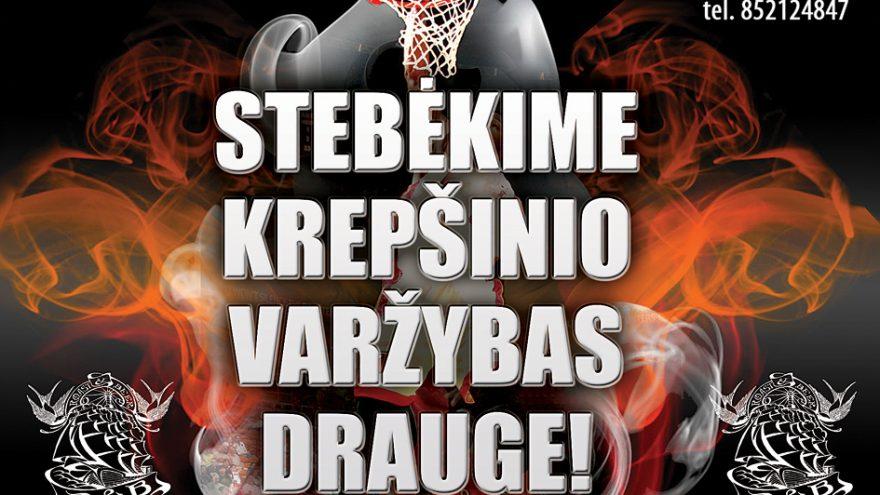 STEBĖLIME KREPŠINIO VARŽYBAS DRAUGE!