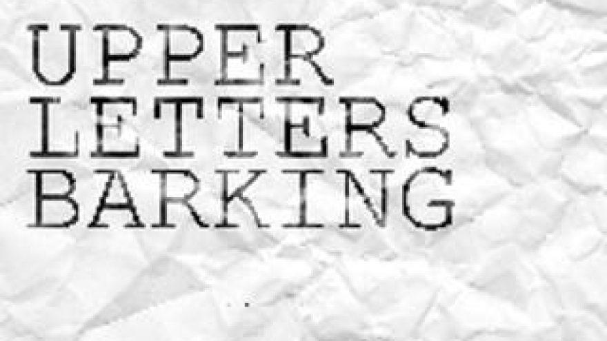 """Indie rock koncertas """"Upper Letters Barking"""""""