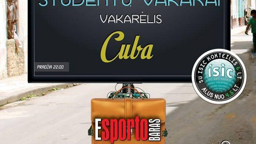 "ESporto baras pristato: Studentų vakarai VOL.3 ""CUBA"""