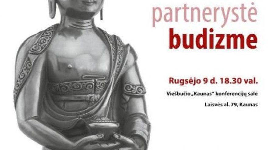 Meilė ir partnerystė budizme – paskaita