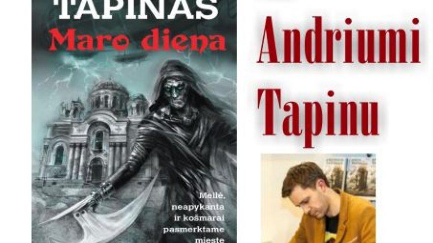 Susitikimas su Andriumi Tapinu