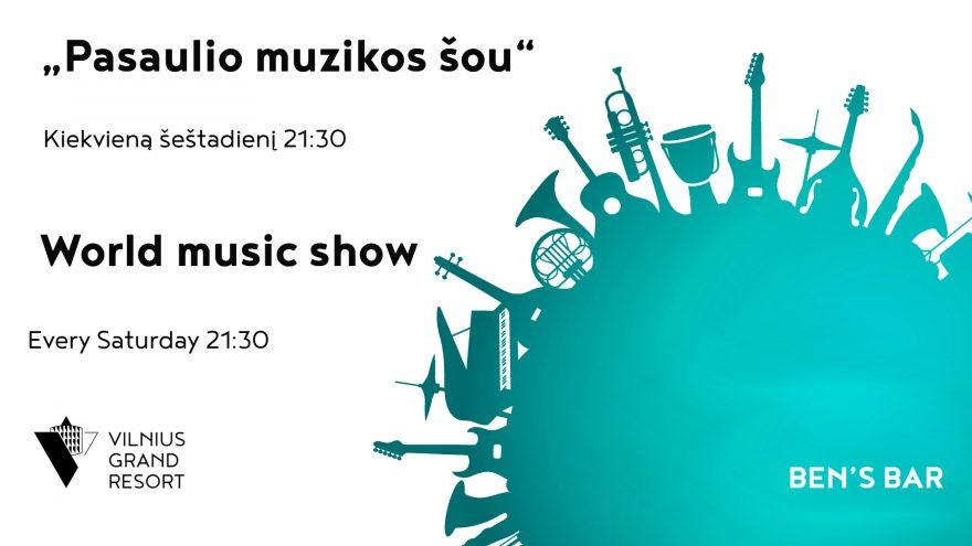 """""""Pasaulio muzikos šou"""""""