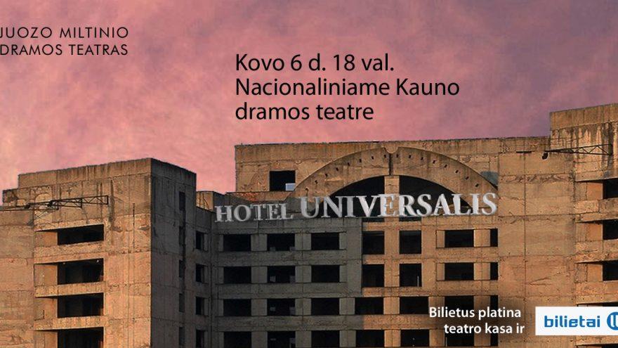 "Premjera! ""Hotel Universalis"" | Kaunas"