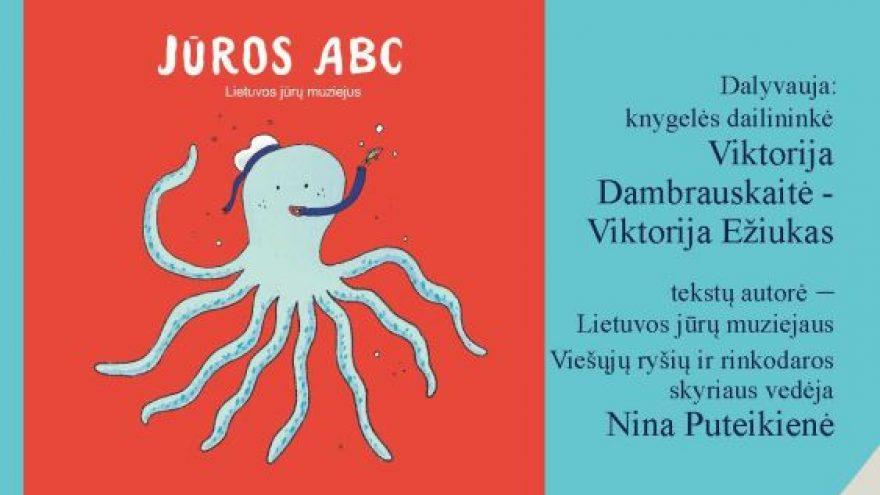 """Knygos """"Jūros ABC"""" pristatymas"""