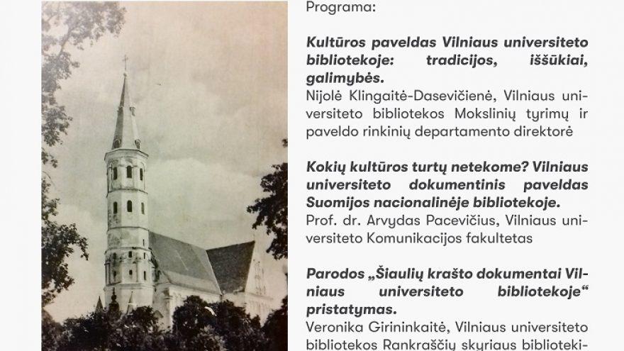 """Parodos """"Šiaulių krašto dokumentai Vilniaus universiteto bibliotekoje"""" pristatymas"""