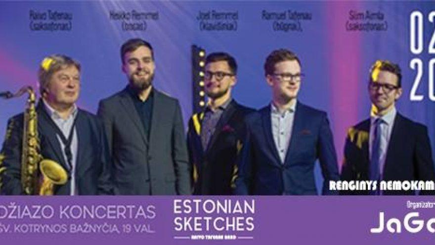 """Džiazo koncertas """"Estonian sketches"""""""