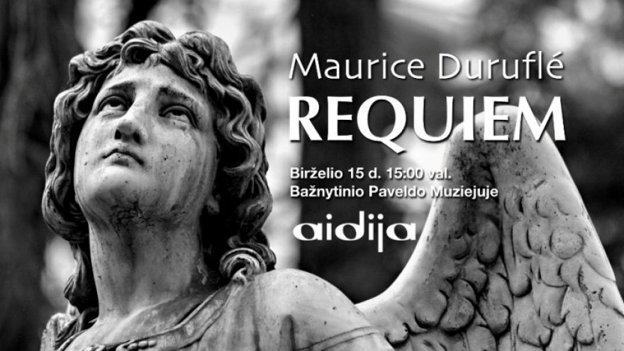 "Koncertas. Maurice'o Durufle ""Requiem"""
