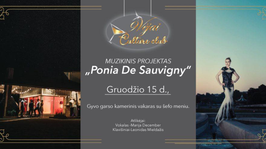 """Muzikinis vakarėlis """"Ponia De Sauvigny"""""""