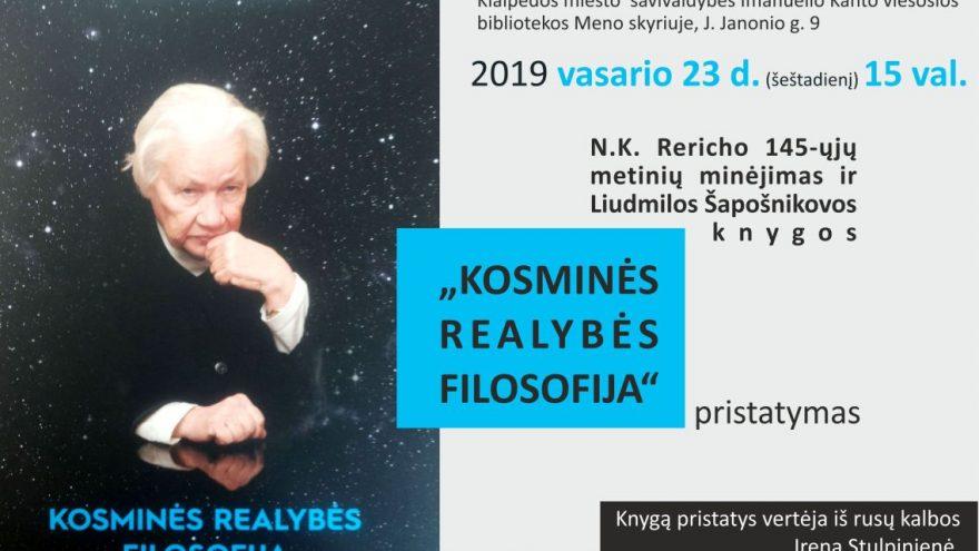 """N.K. Rericho 145-ųjų metinių minėjimas ir Liudmilos Šapošnikovos knygos """"Kosminės realybės filosofija"""" pristatymas"""