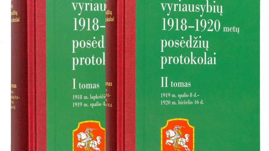 """""""Lietuvos vyriausybių 1918–1920 metų posėdžių protokolai"""""""