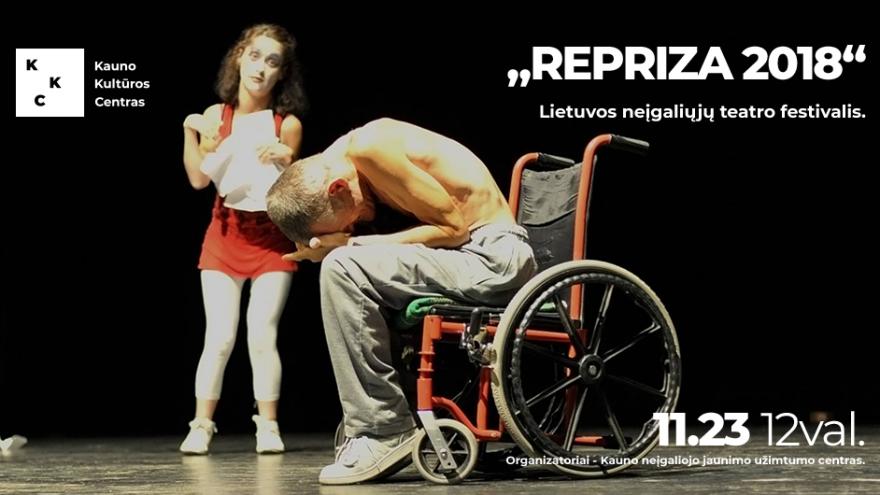 """Lietuvos neįgaliųjų teatrų festivalis """"REPRIZA 2018"""""""