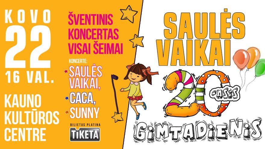 SAULĖS VAIKAI – 20-as GIMTADIENIS