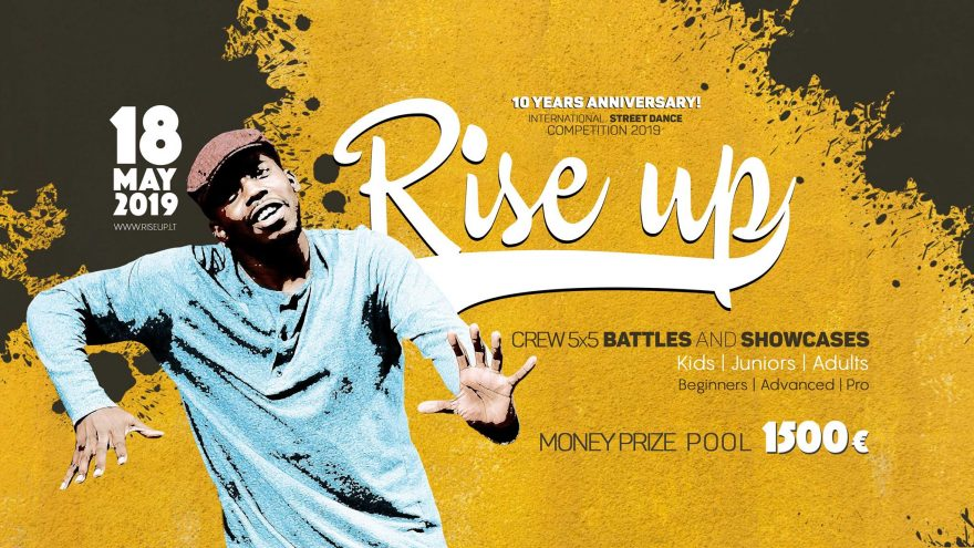 Rise UP 2019   Street dance shows and battles