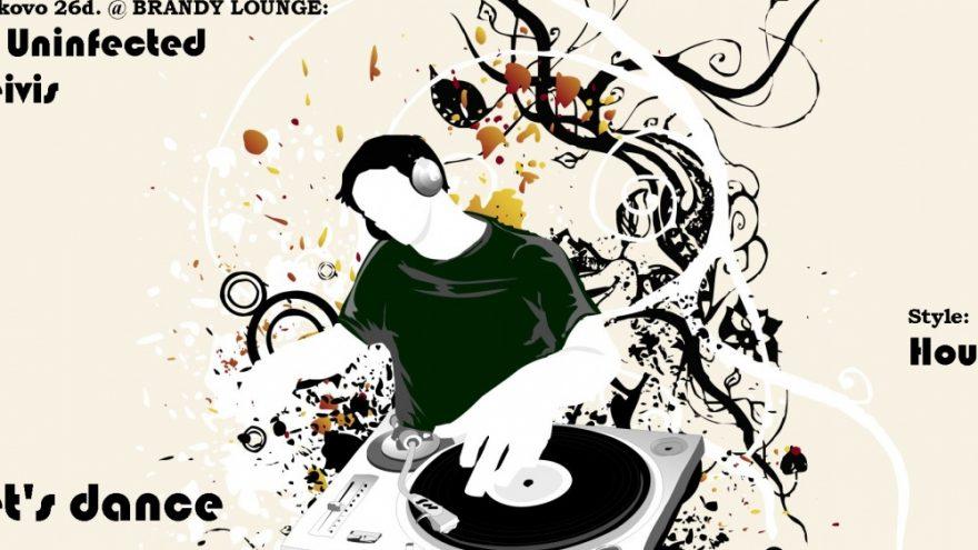 Dj Uninfected & Deivis @ Brandy Lounge