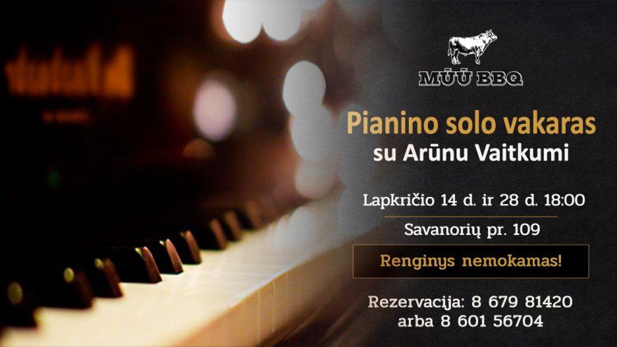 Pianino solo vakaras (atl. Arūnas Vaitkus) | MŪŪ BBQ