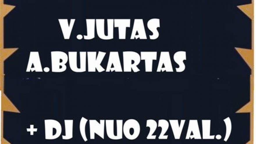 V.Jutas&A.Bukartas