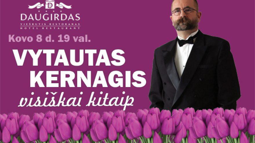 Vytautas Kernagis visiškai kitaip