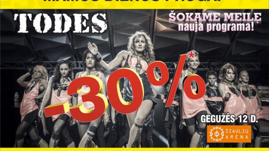 -30% TODES | ŠIAULIAI